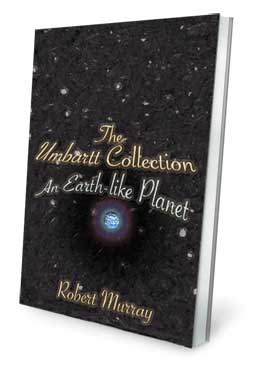 The Umbartt Collection: An Earth-like Planet